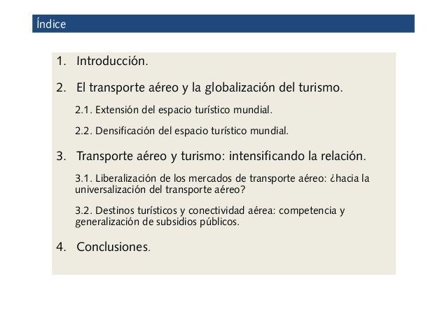 Puertos, aeropuertos y carreteras: infraestructuras al servicio del turismo Slide 2