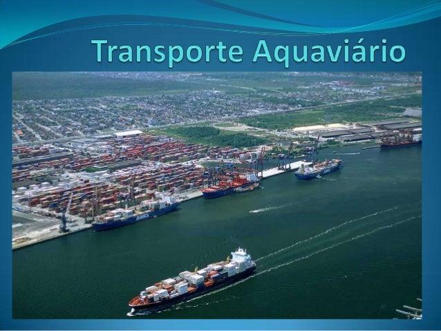 Principais navios utilizados noBrasil para transporte de cargaBalsaBarcaça