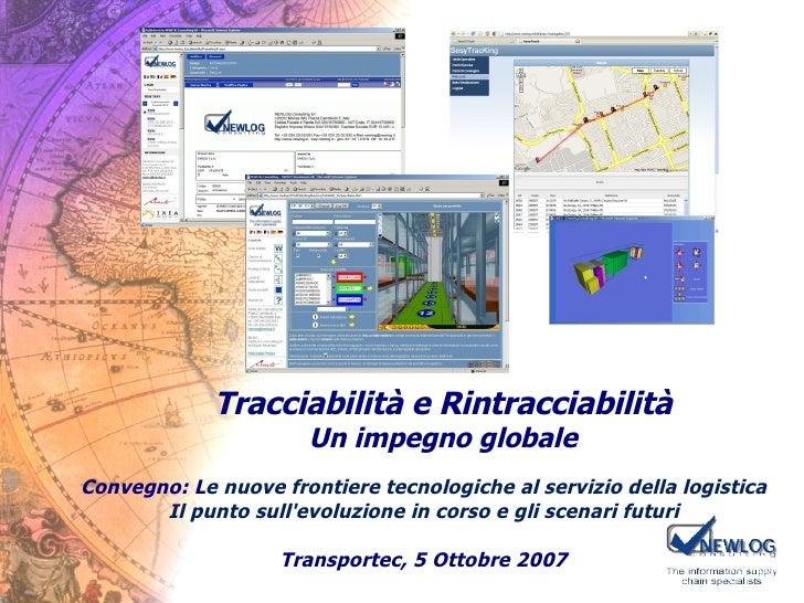 Convegno: L e nuove frontiere tecnologiche al servizio della logistica Il punto sull'evoluzione in corso e gli scenari fut...