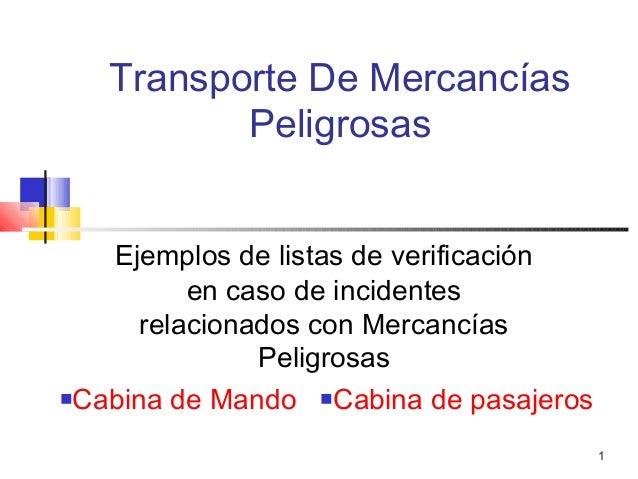 1Transporte De MercancíasPeligrosasEjemplos de listas de verificaciónen caso de incidentesrelacionados con MercancíasPelig...