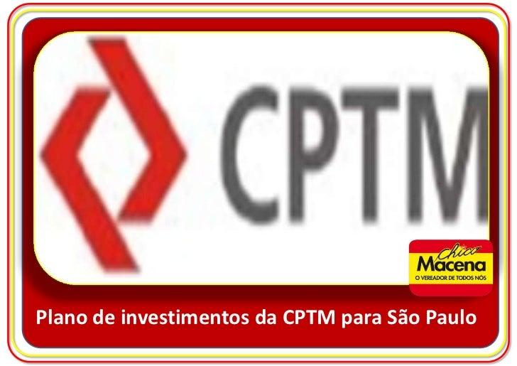 Plano de investimentos da CPTM para São Paulo