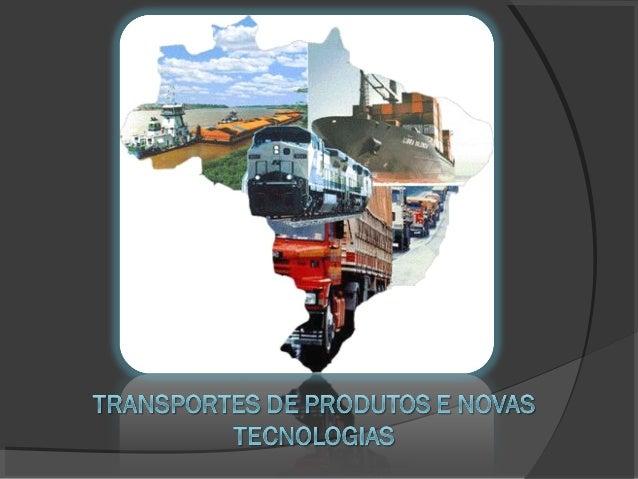 """""""""""Transporte nada mais é do que o translado de umaTransporte nada mais é do que o translado de uma mercadoria de um lugar ..."""