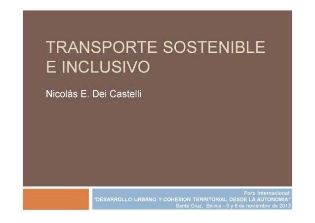 Transporte Sostenible e Inclusivo - Foro Internacional sobre Desarrollo Urbano y Cohesión Territorial en la Autonomía / Ni...