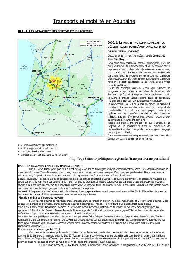 Transports et mobilité en Aquitaine ! !  DOC.1. LES INFRASTRUCTURES FERROVIAIRES EN AQUITAINE !! DOC.2. LE RAIL EST AU COE...