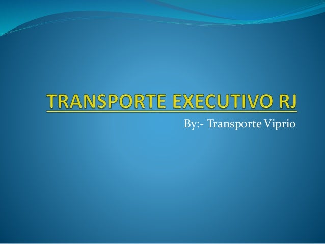 By:- Transporte Viprio