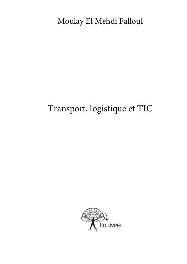 1 Moulay El Mehdi Falloul Transport, logistique et TIC