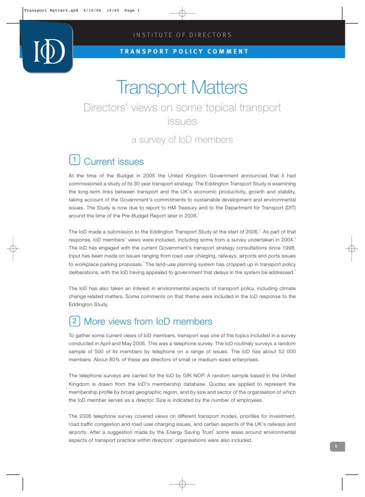 INSTITUTE OF DIRECTORS                      TRANSPORT POLICY COMMENT                     Transport Matters      Directors'...