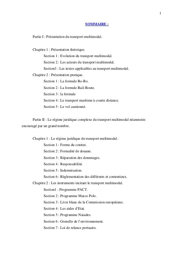 1 SOMMAIRE : Partie I : Présentation du transport multimodal. Chapitre 1 : Présentation théorique. Section 1 : Evolution d...