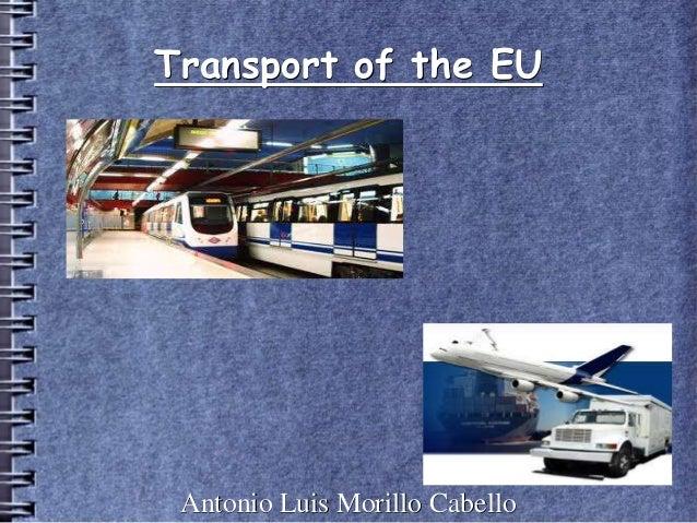 Transport of the EU Antonio Luis Morillo Cabello
