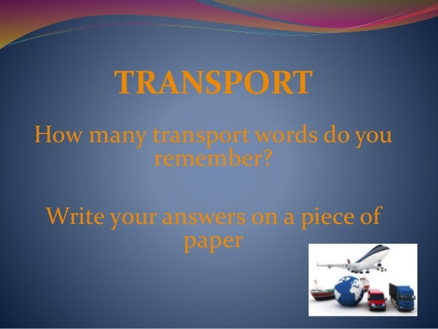 essay on means of transport Free essays on means of transport in olden days get help with your writing 1 through 30.