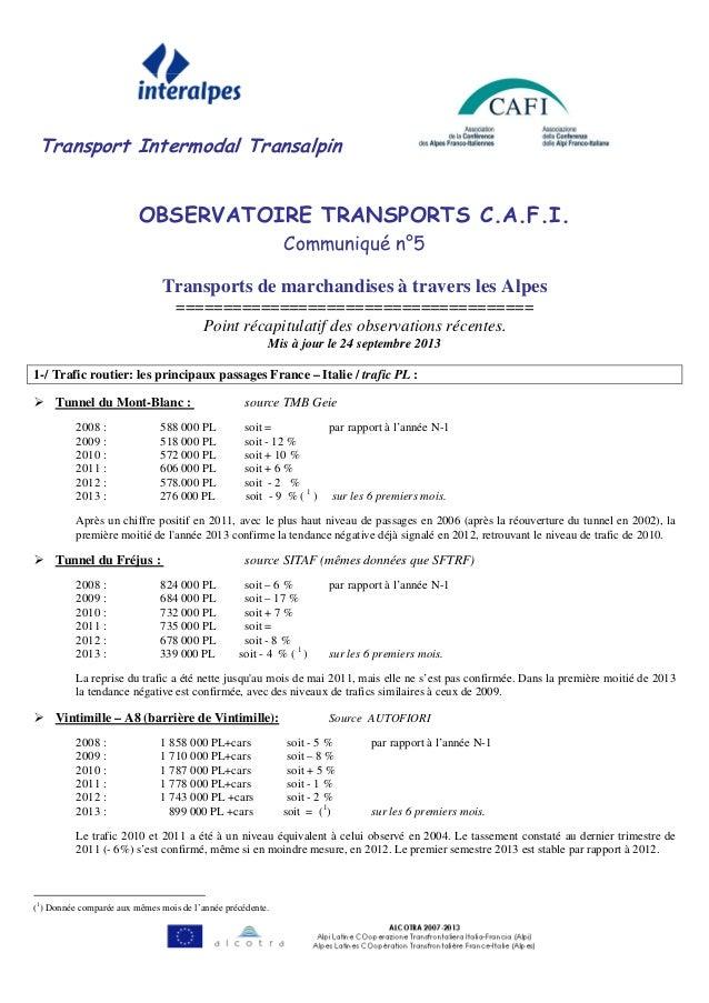 Transport Intermodal Transalpin OBSERVATOIRE TRANSPORTS C.A.F.I. Communiqué n°5 Transports de marchandises à travers les A...