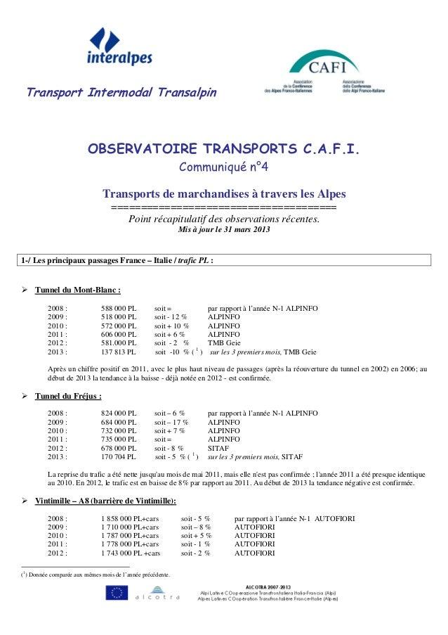 Transport Intermodal TransalpinOBSERVATOIRE TRANSPORTS C.A.F.I.Communiqué n°4Transports de marchandises à travers les Alpe...