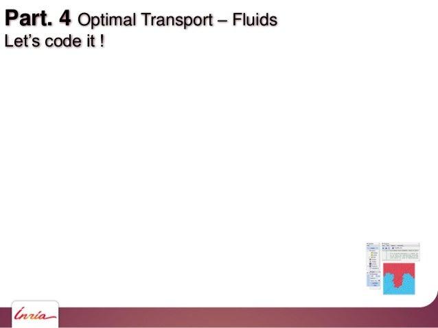 Part. 4 Optimal Transport – Fluids Let's code it !
