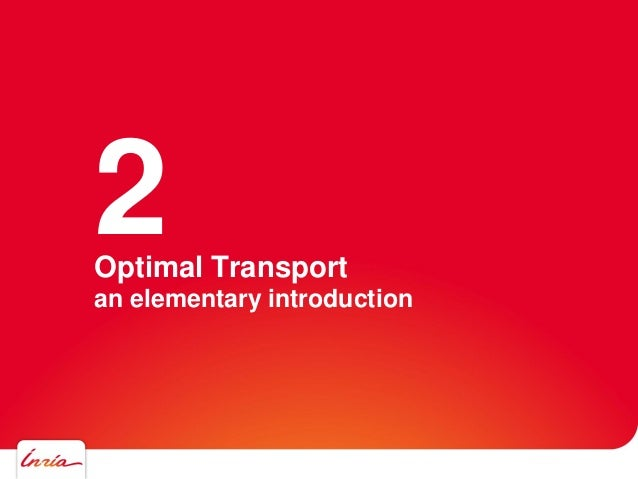 Optimal Transport an elementary introduction 2