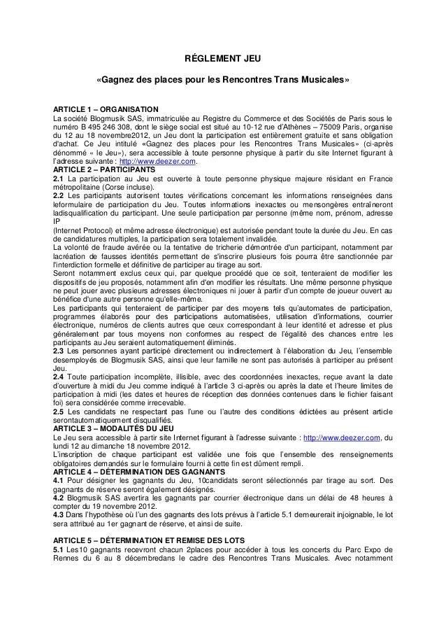 RÉGLEMENT JEU             «Gagnez des places pour les Rencontres Trans Musicales»ARTICLE 1 – ORGANISATIONLa société Blogmu...