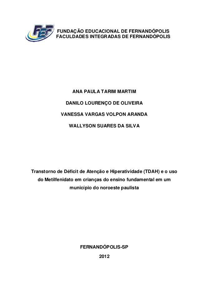 FUNDAÇÃO EDUCACIONAL DE FERNANDÓPOLIS          FACULDADES INTEGRADAS DE FERNANDÓPOLIS                  ANA PAULA TARIM MAR...