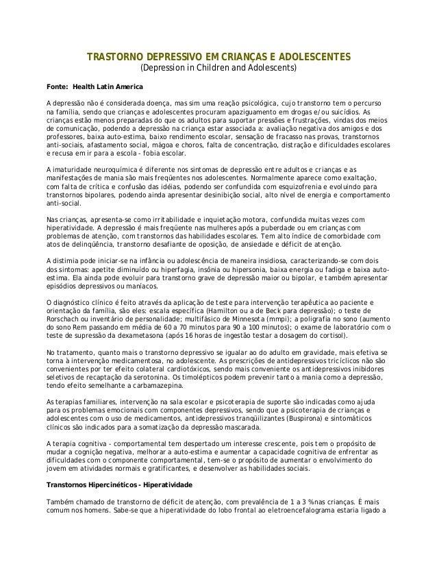 TRASTORNO DEPRESSIVO EM CRIANÇAS E ADOLESCENTES (Depression in Children and Adolescents) Fonte: Health Latin America A dep...