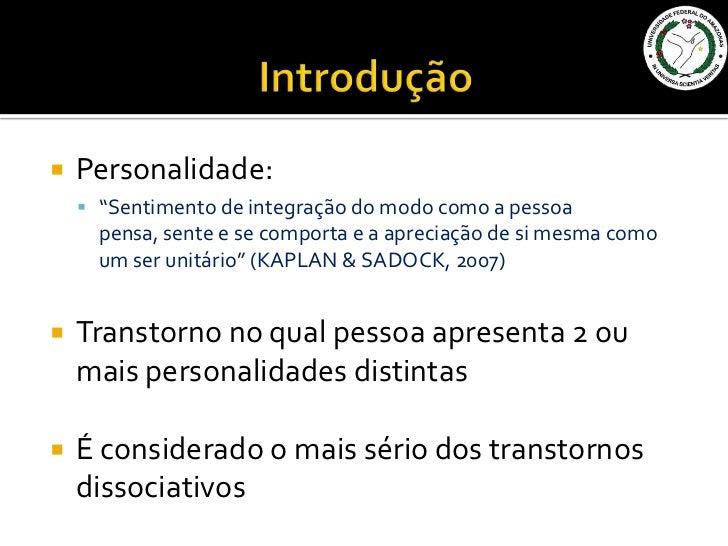 Transtorno dissociativo de identidade final Slide 3