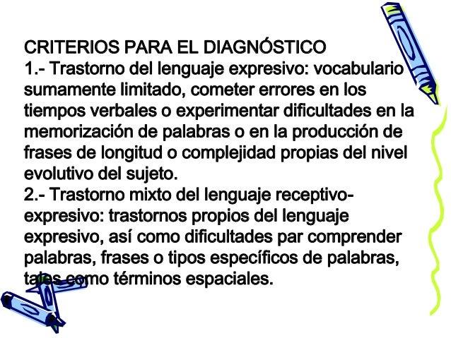 3.- Trastorno Fonológico: Incapacidad Para Utilizar Los Sonidos Del Habla Esperables Evolutivamente Y Propios De La Edad E...
