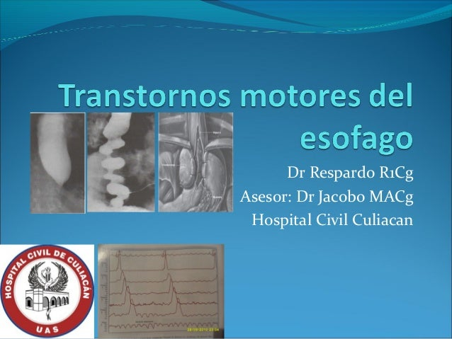 Dr Respardo R1CgAsesor: Dr Jacobo MACg Hospital Civil Culiacan
