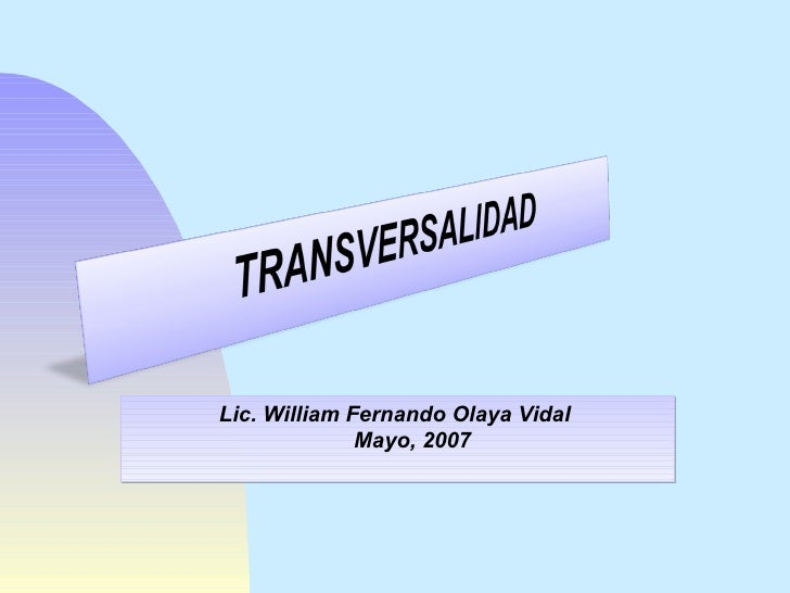 Lic. William Fernando Olaya Vidal   Mayo, 2007