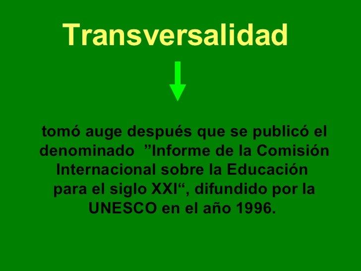 """<ul><li>tomó auge después que se publicó el denominado  """"Informe de la Comisión Internacional sobre la Educación  para el ..."""