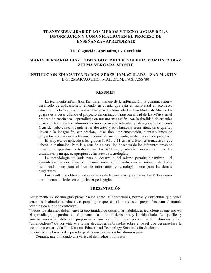 TRANSVERSALIDAD DE LOS MEDIOS Y TECNOLOGIAS DE LA           INFORMACION Y COMUNICACION EN EL PROCESO DE                   ...