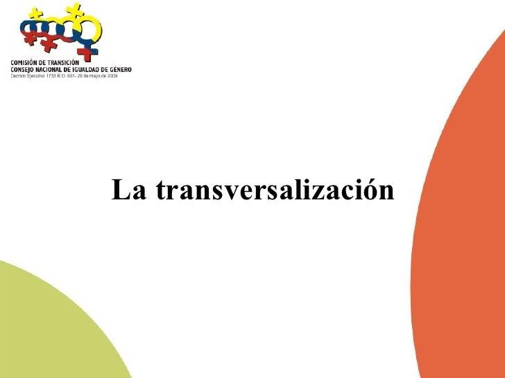 La transversalización