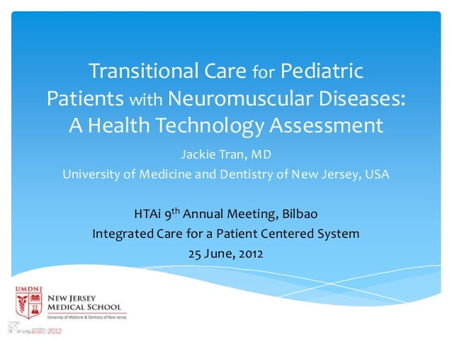 Transitional Care for PediatricPatients with Neuromuscular Diseases:  A Health Technology Assessment                     J...