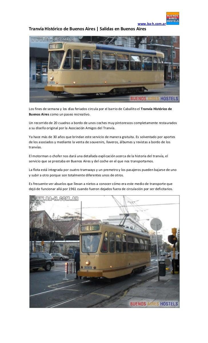 www.ba-h.com.arTranvía Histórico de Buenos Aires | Salidas en Buenos AiresLos fines de semana y los días feriados circula ...
