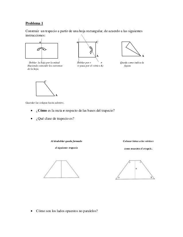 Problema 1 Construir un trapecio a partir de una hoja rectangular, de acuerdo a las siguientes instrucciones: e e C A A Do...