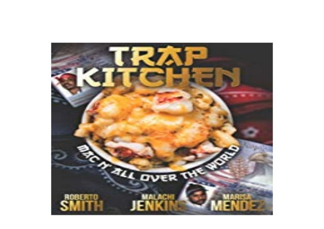 Free Download Ebook Library Trap Kitchen Mac N All Over The World Ban