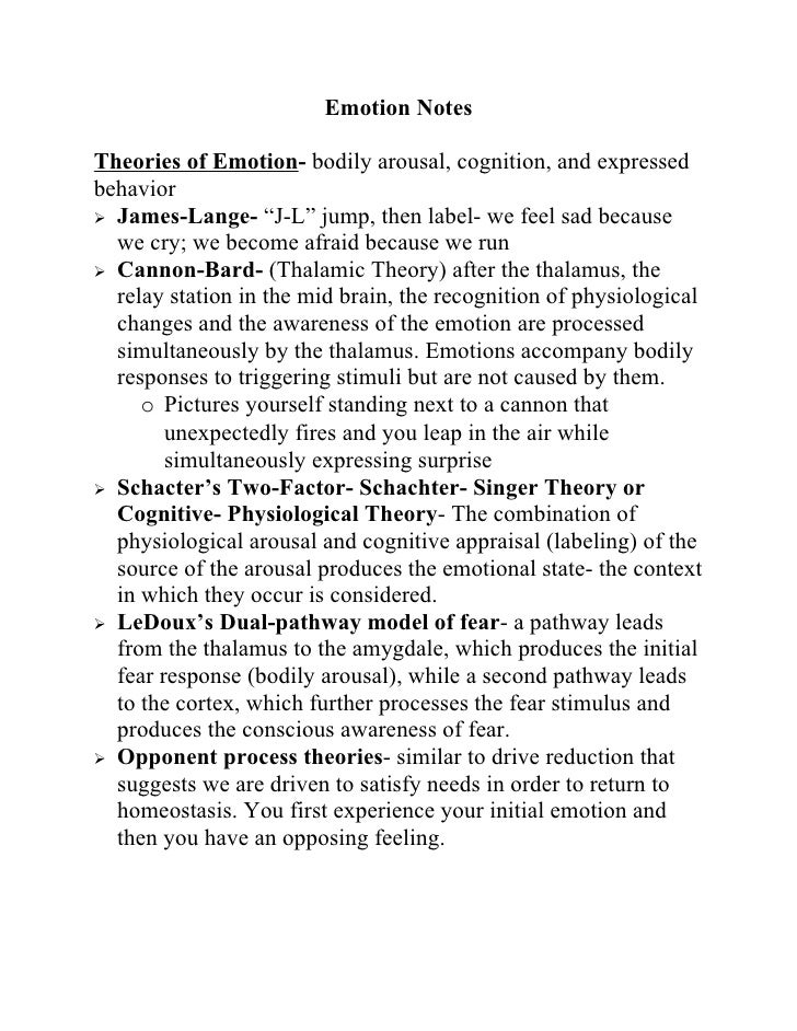 "Emotion Notes  Theories of Emotion- bodily arousal, cognition, and expressed behavior  James-Lange- ""J-L"" jump, then labe..."