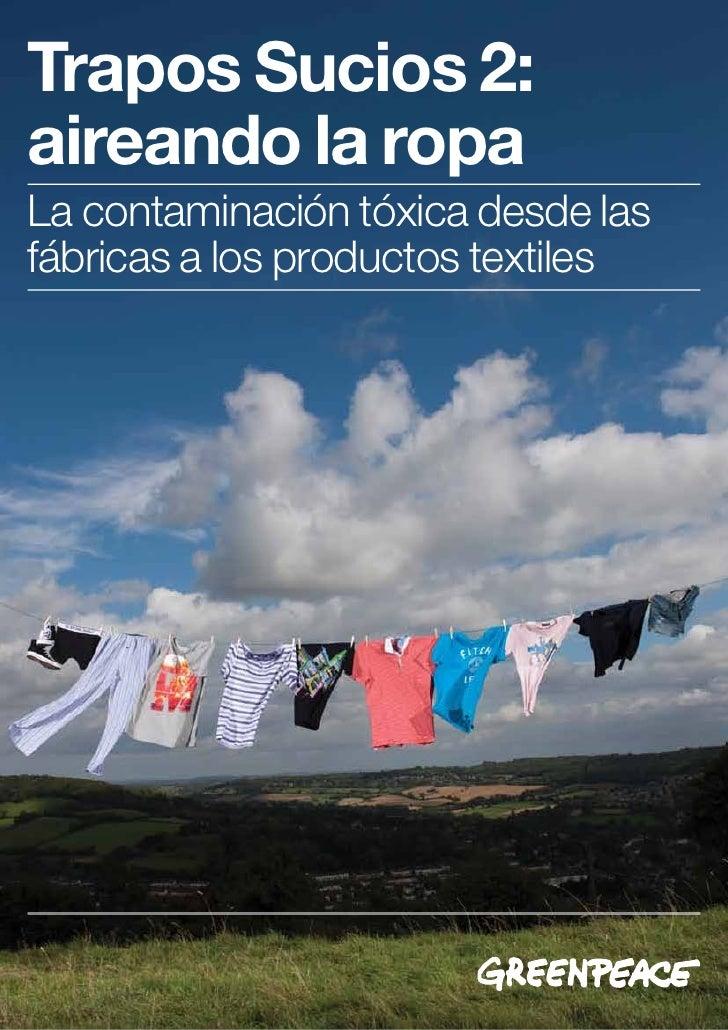 Trapos Sucios 2:aireando la ropaLa contaminación tóxica desde lasfábricas a los productos textiles