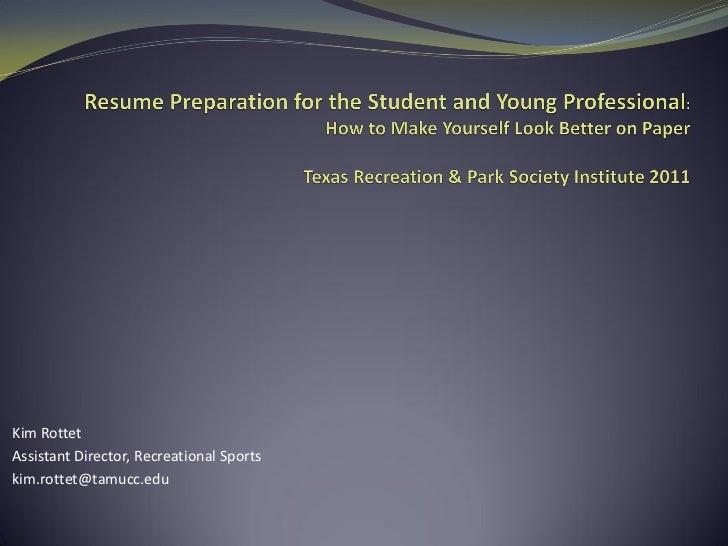 Kim RottetAssistant Director, Recreational Sportskim.rottet@tamucc.edu
