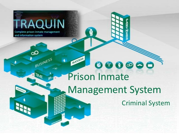 Prison Inmate Management System<br />CriminalSystem<br />
