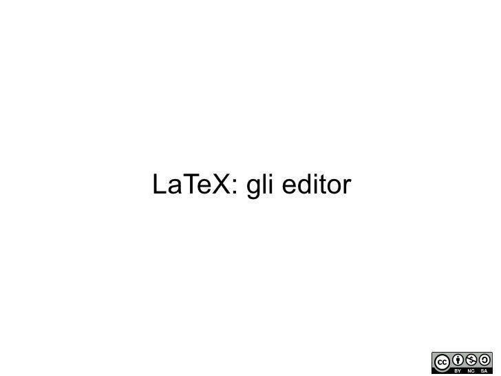 LaTeX: gli editor