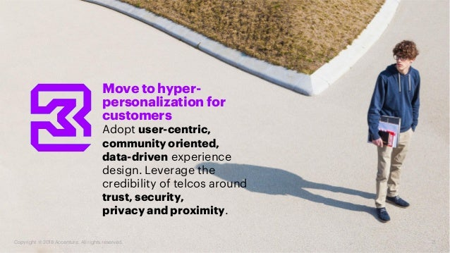 Move to hyper- personalization for customers Adopt user-centric, community oriented, data-driven experience design. Levera...