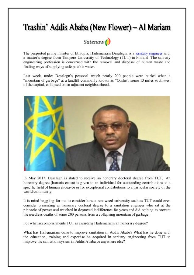 The purported prime minster of Ethiopia, Hailemariam Desalegn, is a sanitary engineer with a master's degree from Tampere ...