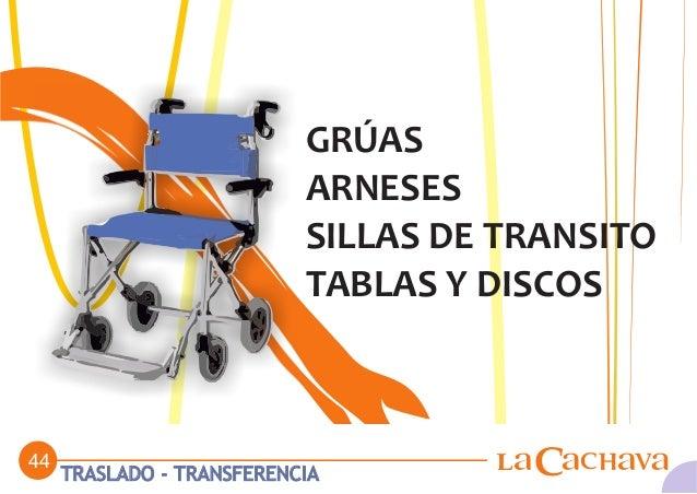 GRÚAS                            ARNESES                            SILLAS DE TRANSITO                            TABLAS Y...