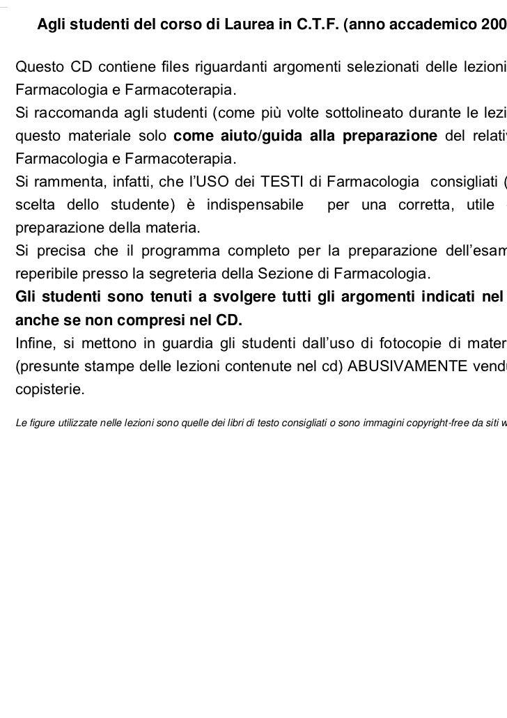 Agli studenti del corso di Laurea in C.T.F. (anno accademico 2009-10)Questo CD contiene files riguardanti argomenti selezi...