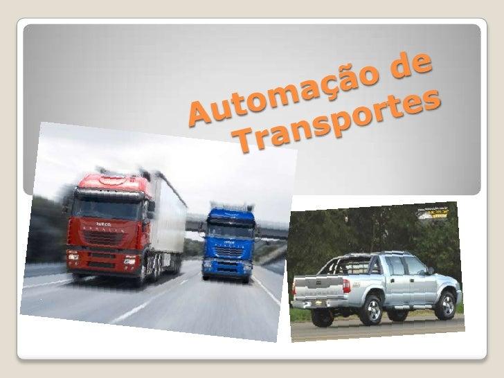 Automação de Transportes<br />