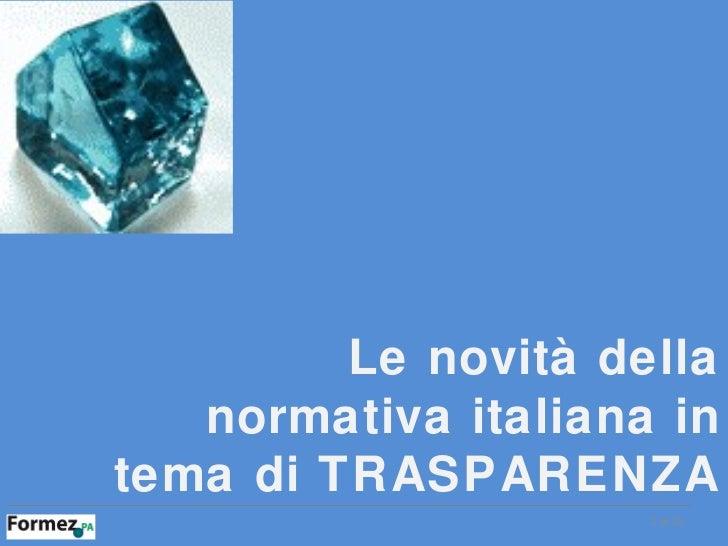 Le novità della normativa italiana in tema di TRASPARENZA