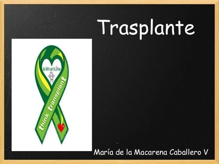 Trasplante María de la Macarena Caballero V