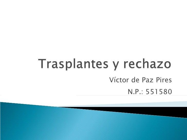 Víctor de Paz Pires N.P.: 551580