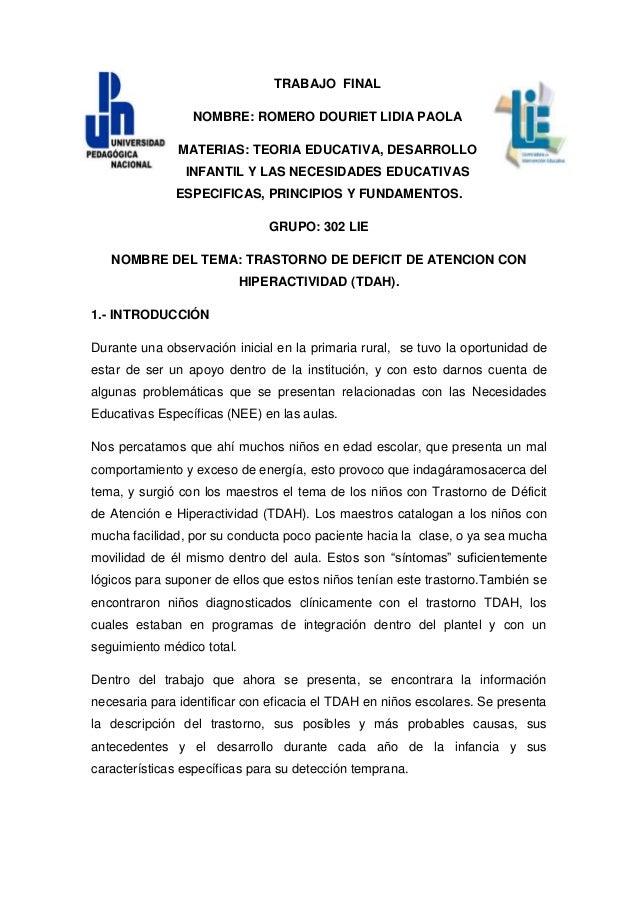 TRABAJO FINAL                 NOMBRE: ROMERO DOURIET LIDIA PAOLA               MATERIAS: TEORIA EDUCATIVA, DESARROLLO     ...
