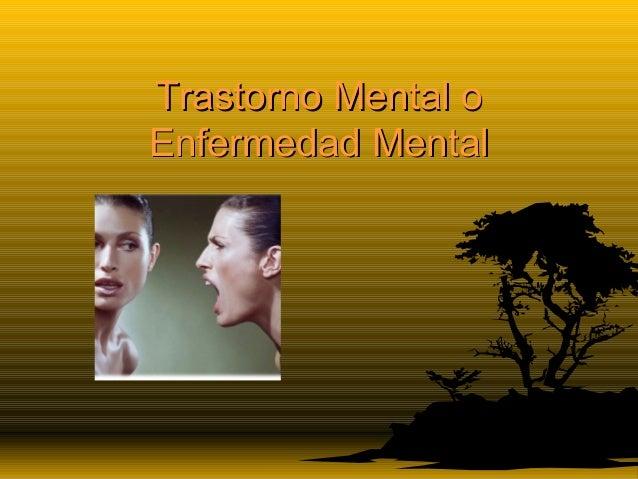 Trastorno Mental o Enfermedad Mental