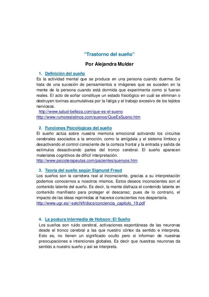 """""""Trastorno del sueño""""                           Por Alejandra Mulder  1. Definición del sueñoEs la actividad mental que se..."""
