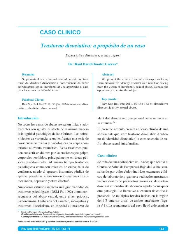 CASO CLINICO Trastorno disociativo: a propósito de un caso Dissociative disorders, a case report Dr.: Raúl David Onostre G...