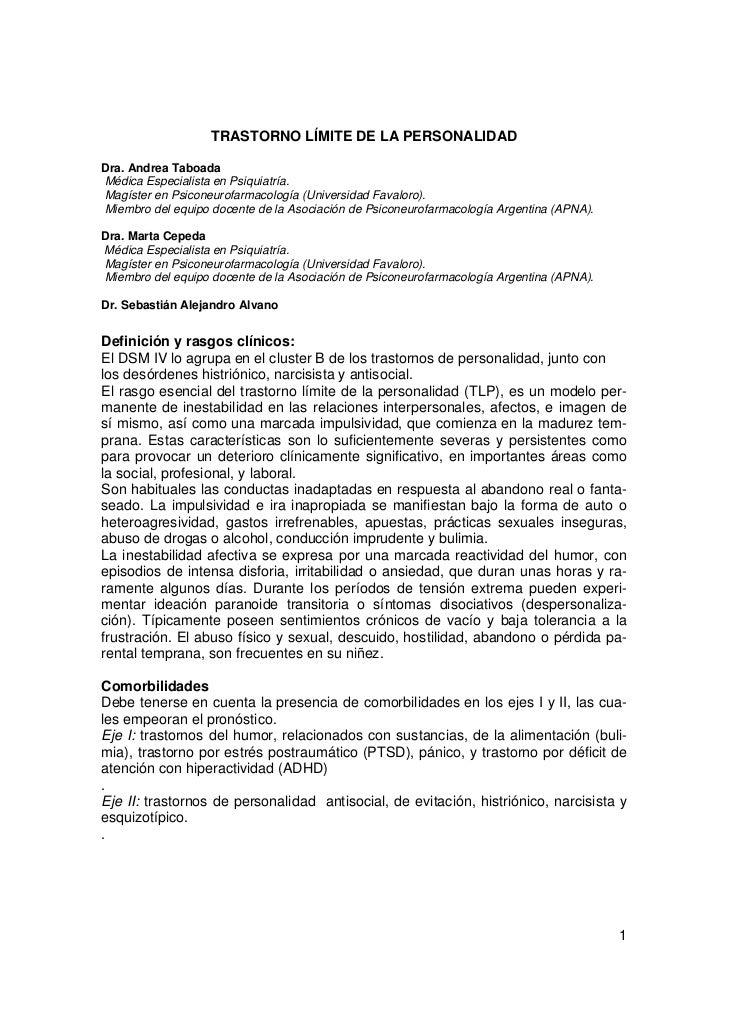 TRASTORNO LÍMITE DE LA PERSONALIDADDra. Andrea TaboadaMédica Especialista en Psiquiatría.Magíster en Psiconeurofarmacologí...